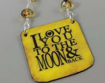 Enameled Copper Necklace, I Love You To The Moon & Back, Copper Necklace, Metalwork Jewelry