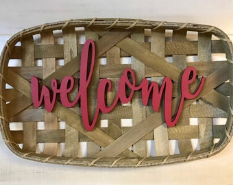 Tobacco Basket - Welcome Sign with Option to Customize