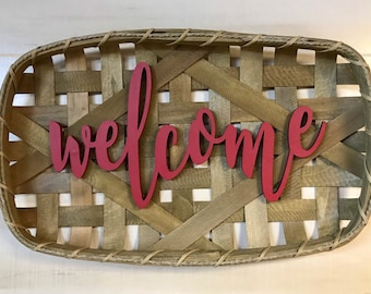 Tobacco Basket Welcome Sign, Farmhouse Decor, Wall Decor