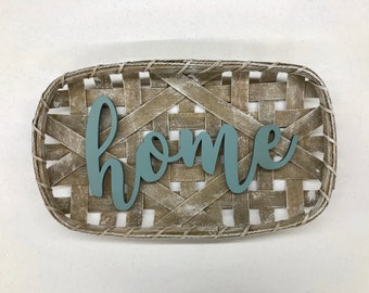 Tobacco Basket - Home Sign with Option to Customize