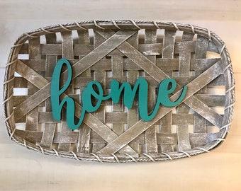 Tobacco Basket Home Sign, Farmhouse Decor, Wall Decor