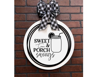 Porch Deck Door Hanger - Sweet Tea Sign - Ivory White Finish - Two Sizes - Wood Door Sign - Year Round Door Hanger