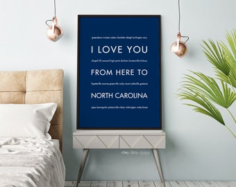 North Carolina Art, Dorm Decor, Home State Poster, Graduation Gift Idea, Housewarming, I Love You From Here To NORTH CAROLINA