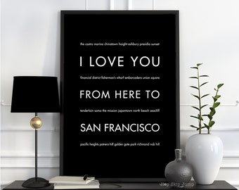 Traveller Gift, San Francisco California Travel Art Print, I Love You From Here To SAN Francisco, Shown in Black, Canvas Fra