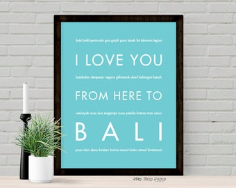 Bali Travel Print, Traveler Gift for Her, I Love You From Here To BALI, Shown in Robins Egg Blue