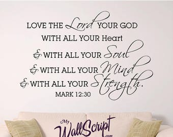Bible verse wall art, Love the Lord your God, Mark 12:30, Scripture wall decal
