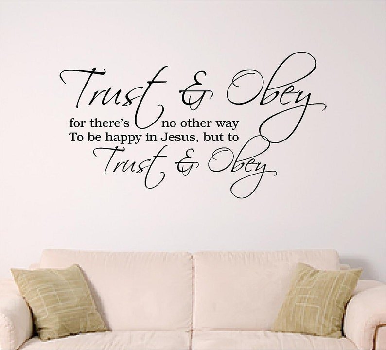 Hymn Wall Graphic, Trust and Obey Wall Decal