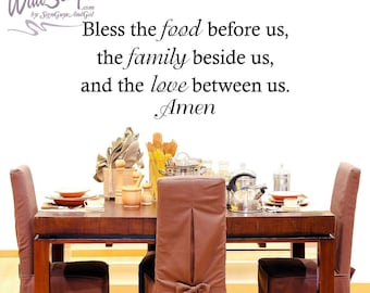 Bless The Food Before Us, Family beshide us and the Love Between us Wall Art, Dinner Pray Decal, Kitchen Walll Decal