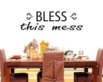 Bless This Mess Wall Decal, Kitchen wall decal, dining room wall graphic