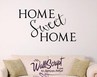 Home Sweet Home Wall Decal, Home Decor Wall Graphic, Wall Art