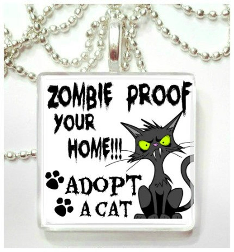 Zombie Proof your home Adopt a Cat  Glass Pendant image 0