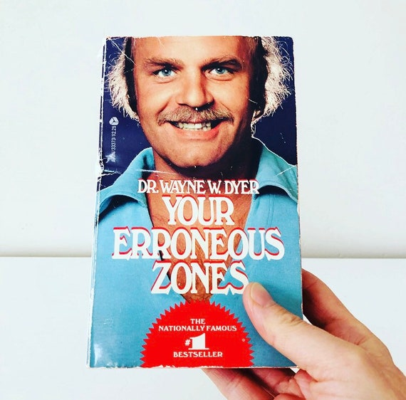 Vintage YOUR ERRONEOUS ZONES Paperback BestSeller Book 1976 Copy Dr. Wayne W. Dyer Self Help Book