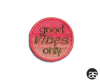 Good Vibes Only Iron-on Patch