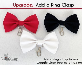 Upgrade Listing- Add a Metal Clasp to Attach Your Rings to a Waggle Wear Bow Tie or Tux. This is an ADD-ON ITEM
