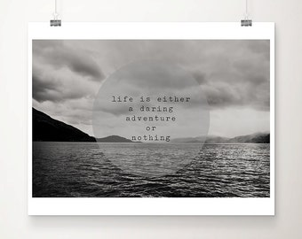 black and white typography print, inspirational art, Scottish mountains Loch photograph