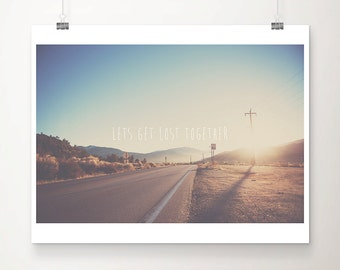 Lets go on an Adventure print, California photograph, road trip print, wanderlust art, typography print, mountains photograph