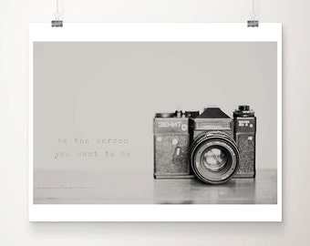 black and white vintage camera photograph, inspirational quote typography print, photographers gift
