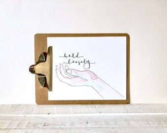Hold Loosely Hand Watercolor Calligraphy Print