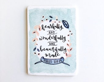 Wooden Magnet Watercolor Psalm 139:14 Fearfully and Wonderfully Made