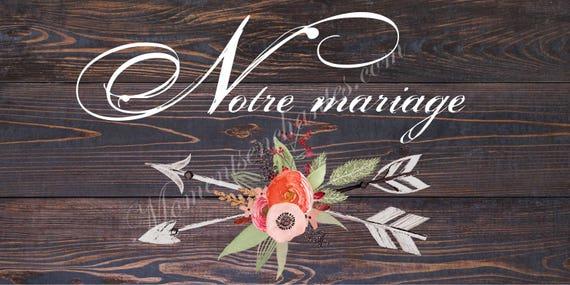 """Mariage Panneau mariage Baptême """" Notre mariage """" pancarte"""