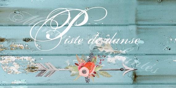 """Panneau mariage romantique Baptême Bohème nature campagne """" Piste de danse """"  flèche fleur aquarelle"""
