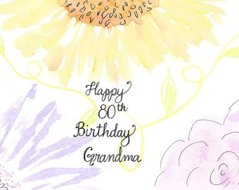 80th Birthday Card For Grandma Or PERSONALIZED FREE With A Name Mom Mum Nana SisterFlowers Hand Painted Floral