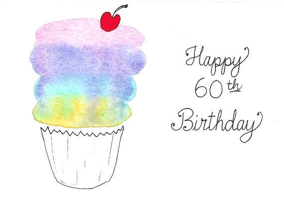 60th Birthday Card PERSONALIZED For FREE With Name Mom Sister Brother Dad Grandma Grandpa Aunt Uncle Friend Original Watercolor Cupcake