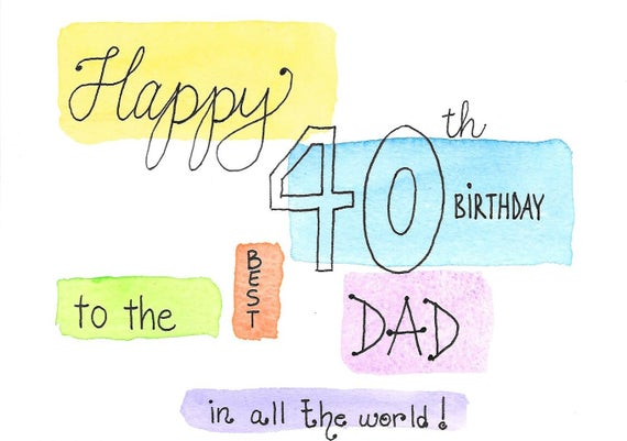 40th Birthday Card For Dad Original Watercolor One Of A Kind