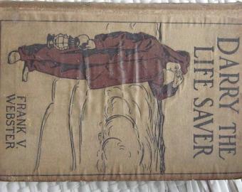 Darry The Life Saver by Frank V Webster