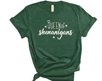 Shenanigans Shirt | SHIPS NEXT DAY | Queen Of Shenanigans Shirt | St Patricks Day Shirt | Let The Shenanigans Begin Shirt |