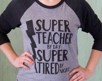 Super Teacher By Day Super Tired By Night Shirt | SKC Apparel | Teacher Tees | Teacher Gifts | Teaching Team Shirt | Super Teacher Shirt