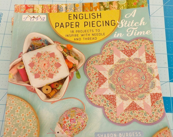 A Stitch in Time..English Paper Piecing by Sharon Burgess for Tuva, 18 projects