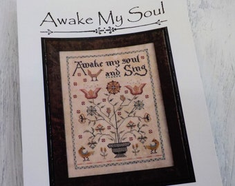 Awake My Soul by La-D-Da...cross stitch pattern