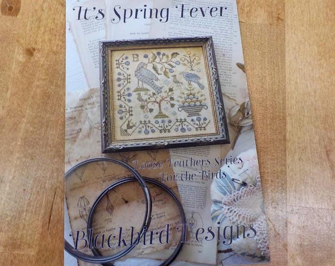 It's Spring Fever, Loose Feathers Series For the Birds #1, by Blackbird Designs...cross-stitch design