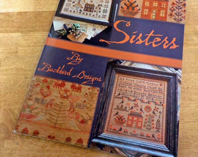 Sisters by Blackbird Designs, cross stitch book