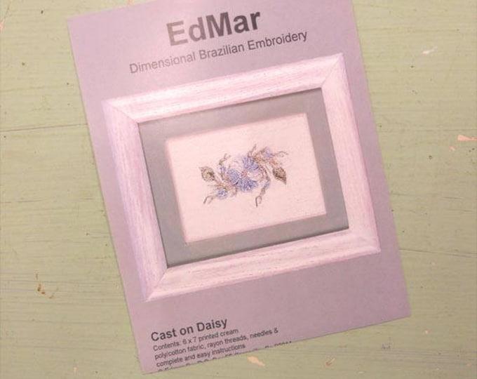 Cast On Daisy...EdMar kit...Brazilian embroidery