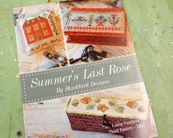 Summer's Last Rose...Loose Feathers 2012, pattern 3 by Blackbird Designs...cross-stitch design