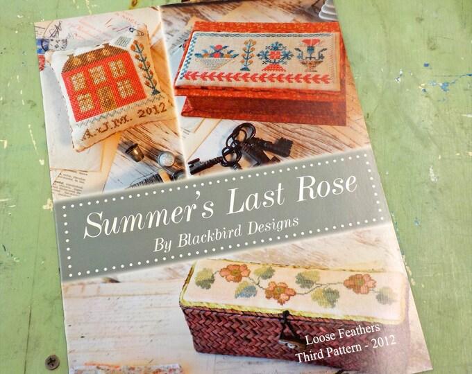 Summer's Last Rose...Loose Feathers 2012, pattern 3 by Blackbird Designs...cross-stitch design