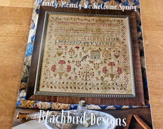 Merrily, Merrily We Welcome Spring by Blackbird Designs...cross-stitch design