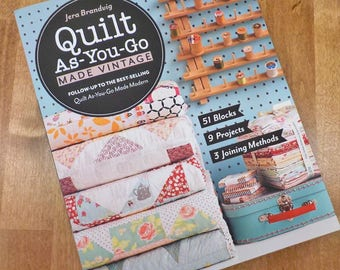 Quilt As-You-Go Made Vintage by Jera Brandvig of Quilting in the Rain
