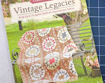 Vintage Legacies by Carol Hopkins