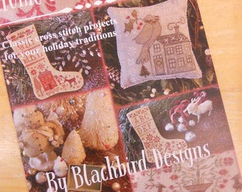 Home for the Holidays, classic cross stitch projects for your holiday traditions, by Blackbird Designs...cross-stitch design
