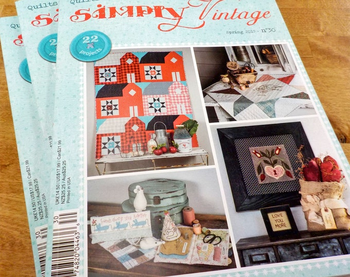 Last one! Simply Vintage by Quilt Mania spring 2019 issue