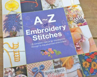 A~Z of Embroidery Stitches by Search Press Classics
