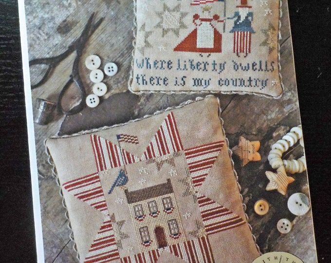 Where Liberty Dwells by Brenda Gervais of With Thy Needle & Thread...cross-stitch design