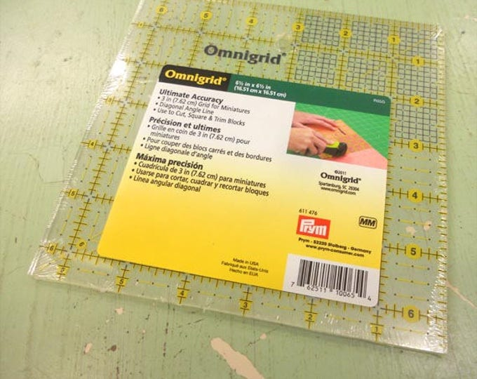 Omnigrid ruler...6 1/2 inches