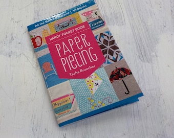 Handy Pocket Guide Paper Piecing by Tacha Bruecher, all the basics & beyond...10 blocks