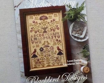 Mother's Day, Loose Feathers Abecedarian series pattern 10 by Blackbird Designs...cross-stitch design