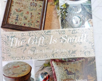 The Gift is Small...Loose Feathers 2012, pattern 4 by Blackbird Designs...cross-stitch design