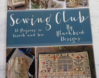 Sewing Club, 16 Projects to Stitch and Sew by Blackbird Designs, cross stitch book